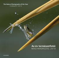 Az év természetfotói - Magyarország 2019 - The Nature Photographs of the Year - Hungary 2019 -  (Könyv)