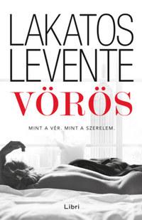Lakatos Levente: Vörös -  (Könyv)