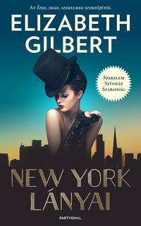 Elizabeth Gilbert: New York lányai -  (Könyv)