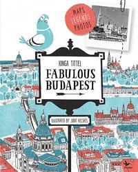 Tittel Kinga: Fabulous Budapest -  (Könyv)