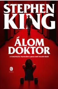 Stephen King: Álom doktor -  (Könyv)