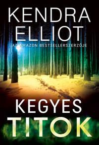 Kendra Elliot: Kegyes titok -  (Könyv)