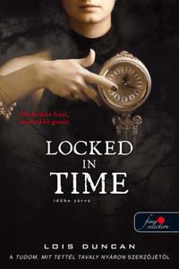 Lois Duncan: Locked in Time - Időbe zárva -  (Könyv)