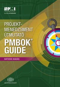 Projektmenedzsment útmutató - PMBOK Guide - 6. kiadás -  (Könyv)