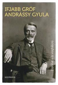 Ifjabb gróf Andrássy Gyula: Diplomácia és világháború -  (Könyv)
