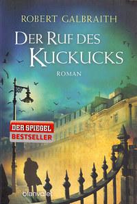 Robert Galbraith (J. K. Rowling): DER RUF DES KUCKUCKS -  (Könyv)
