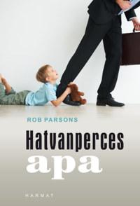Rob Parsons: Hatvanperces apa -  (Könyv)