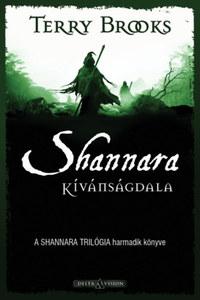 Terry Brooks: Shannara kívánságdala - A Shannara trilógia harmadik könyve -  (Könyv)
