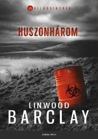 Linwood Barclay: Huszonhárom -  (Könyv)