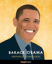 Barack Obama inspiráló gondolatai -  (Könyv)