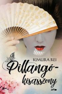 Kimura Rei: Pillangókisasszony -  (Könyv)
