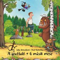 Julia Donaldson, Axel Scheffler: A graffaló + 6 másik mese - Hangoskönyv -  (Könyv)