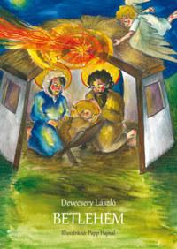 Devecsery László: Betlehem -  (Könyv)