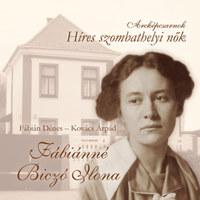 Fábián Dénes, Kovács Árpád: Fábiánné Biczó Ilona -  (Könyv)
