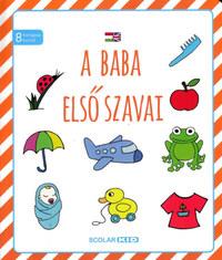 Illés Andrea: A baba első szavai -  (Könyv)