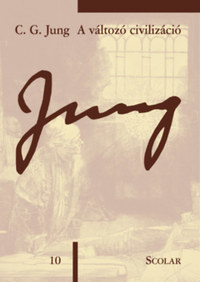 Carl Gustav Jung: A változó civilizáció -  (Könyv)