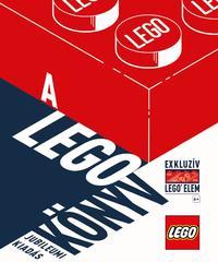 A LEGO könyv - Jubileumi kiadás - exkluzív LEGO elemmel -  (Könyv)