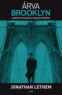 Jonathan Lethem: Árva Brooklyn -  (Könyv)