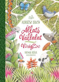 Kertész Erzsi: Állati Vállalat - VirágZoo -  (Könyv)