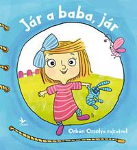 Forrai Katalin: Jár a baba, jár -  (Könyv)