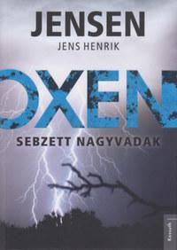 Jens Henrik Jensen: Oxen - Sebzett nagyvadak -  (Könyv)