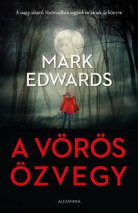 Mark Edwards: A Vörös Özvegy -  (Könyv)