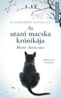 Hiro Arikawa: Az utazó macska krónikája - Nem az út számít, hanem akivel megteszed -  (Könyv)