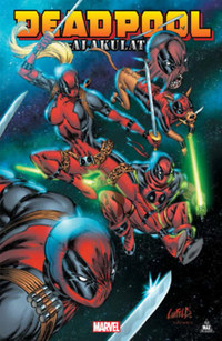 Victor Gischler: Deadpool-alakulat -  (Könyv)