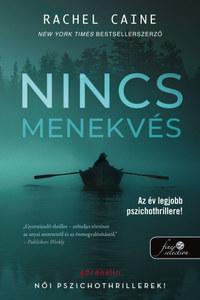 Rachel Caine: Nincs menekvés - Stillhouse Lake 1. -  (Könyv)
