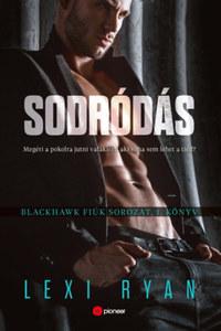 Lexi Ryan: Sodródás - Blackhawk fiúk sorozat 1. könyv -  (Könyv)