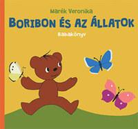 Marék Veronika: Boribon és az állatok - Babakönyv -  (Könyv)