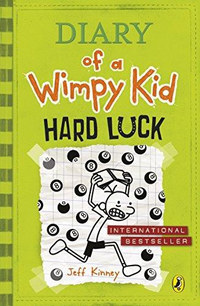 Jeff Kinney: Diary of a Wimpy Kid: Hard Luck -  (Könyv)
