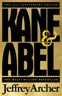 Jeffrey Archer: Kane and Abel - 40th Anniversary Edition -  (Könyv)