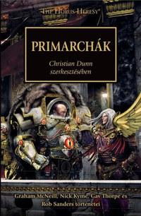 Christian Dunn: Primarchák -  (Könyv)