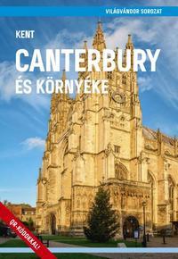 Canterbury és környéke (Kent) -  (Könyv)