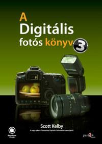 Scott Kelby: A digitális fotós könyv 3. -  (Könyv)