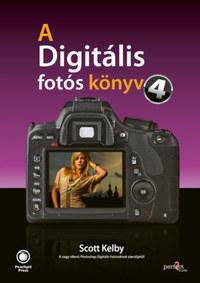 Scott Kelby: A digitális fotós könyv 4. -  (Könyv)