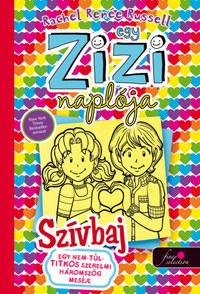 Rachel Renee Russell: Egy zizi naplója 12. Egy nem-túl-titkos szerelmi háromszög meséje - Szívbaj -  (Könyv)