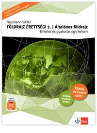 Neumann Viktor: Földrajz érettségi 1. - Általános földrajz -  (Könyv)