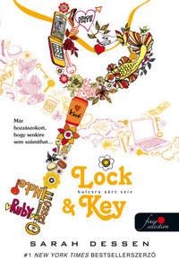 Sarah Dessen: Lock and Key - Kulcsra zárt szív -  (Könyv)