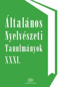 Kenesei István: Általános nyelvészeti tanulmányok XXXI. -  (Könyv)