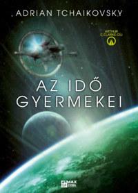 Adrian Tchaikovsky: Az idő gyermekei -  (Könyv)