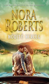 Nora Roberts: Hódító herceg -  (Könyv)