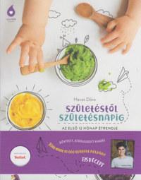 Havas Dóra: Születéstől születésnapig - Az első 12 hónap étrendje -  (Könyv)