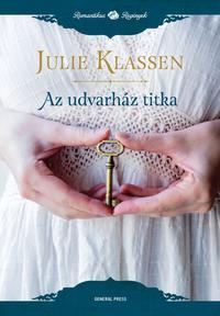 Julie Klassen: Az udvarház titka -  (Könyv)