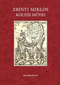 Zrínyi Miklós költői művei -  (Könyv)