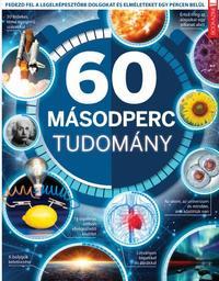 Füles Bookazine: 60 másodperc tudomány -  (Könyv)