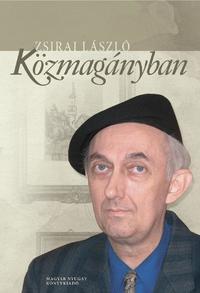 Zsirai László: Közmagányban -  (Könyv)