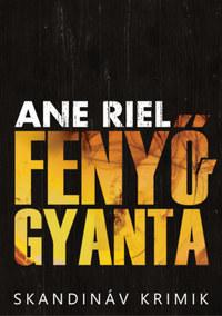 Ane Riel: Fenyőgyanta -  (Könyv)