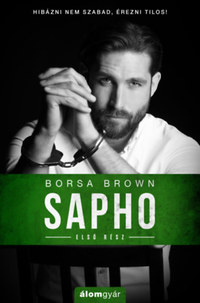 Borsa Brown: Sapho - Első rész -  (Könyv)